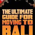Moving to Bali Guide